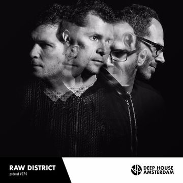 2017-03-20 - Raw District - Deep House Amsterdam Mixtape 274.jpg