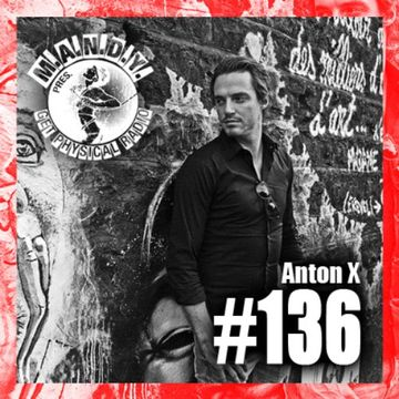 2014-02-21 - Anton X - Get Physical Radio 136.jpg