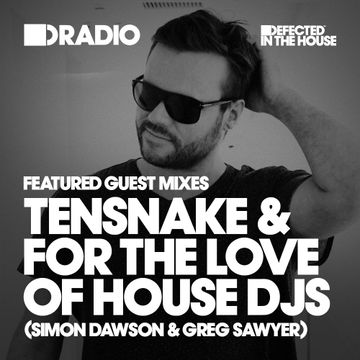 2015-12-28 - Greg Sawyer & Simon Dawson, Tensnake - Defected In The House.jpg
