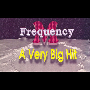 1995 - Frequency.M - A Very Big Hit (fm001).jpg