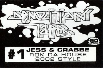 2002 - Jess & Crabbe - Demolition Tape 1-a.jpeg
