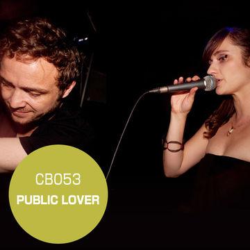 2010-10-25 - Public Lover (Live) - Clubberia Podcast 53.jpg