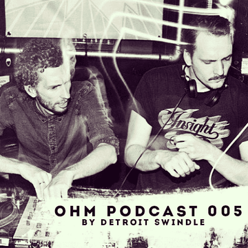 2013-09-06 - Detroit Swindle - Ohm Podcast 005.png