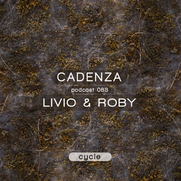 2013-09-25 - Livio & Roby - Cadenza Podcast 083 - Cycle.jpg