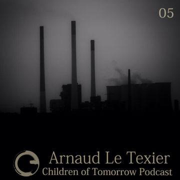 2014-09-13 - Arnaud Le Texier - Children Of Tomorrow Podcast 05.jpg