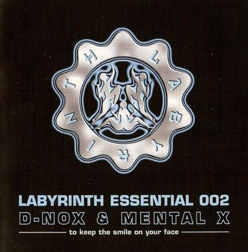 2006 - D-Nox & Mental X - Labyrinth Essential 002.jpg