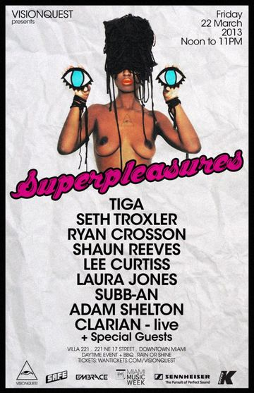 2013-03-22 - Visionquest Pres. Super Pleasures, Villa 221, WMC.jpg