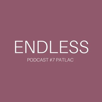 2014-12-10 - Patlac - Endless Podcast 7.jpg