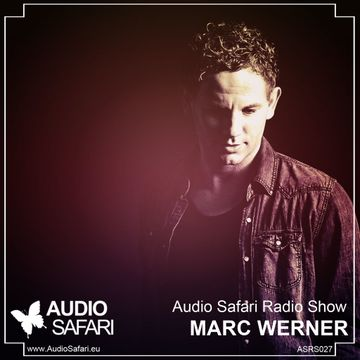 2015-02-09 - Marc Werner - Audio Safari Radio Show 027.jpg