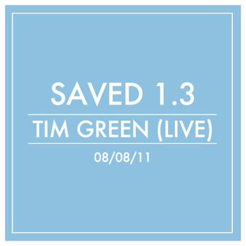 2011-08-08 - Tim Green - Saved 1.3.jpg
