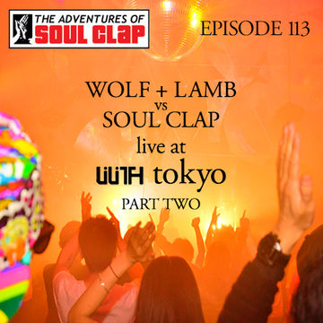 2014-02-25 - Wolf + Lamb vs Soul Clap - The Adventures Of Soul Clap 113.jpg