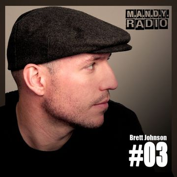2015-02-04 - Brett Johnson - M.A.N.D.Y. Radio 003.jpg