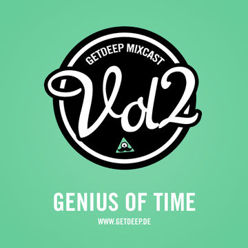 2010-12-20 - Genius Of Time - Get Deep Mixcast Vol.2.jpg