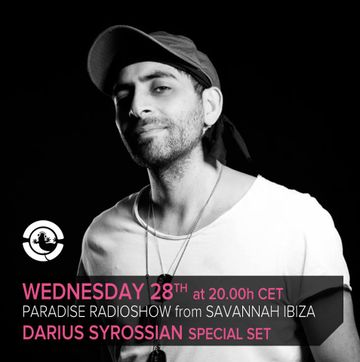 2013-08-28 - Darius Syrossian @ Savannah Sunset Bar, Ibiza (Paradise Radio Show).jpg