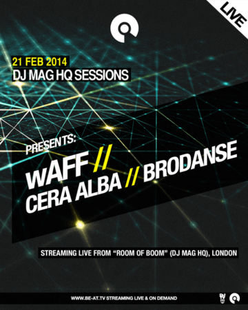 2014-02-21 - DJ Mag HQ Sessions.png