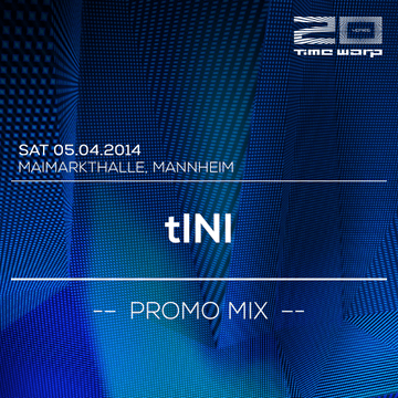 2014-03-28 - tINI - Time Warp Promo Mix.png