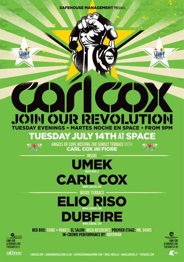 2009-07-14 - Carl Cox - Join Our Revolution, Space, Ibiza.jpg