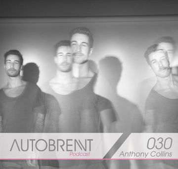 2011-0X - Anthony Collins - Autobrennt Podcast 030.jpg