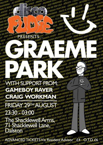 2014-08-29 - Disco Fudge Presents Graeme Park, The Shacklewell Arms -1.jpg