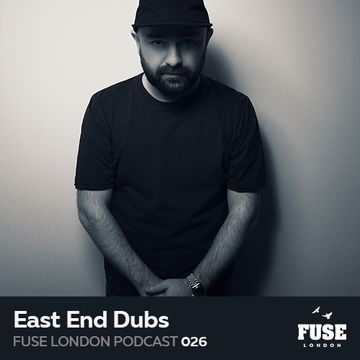 2017-03-27 - East End Dubs - Fuse Podcast 026.jpg