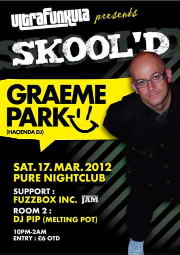 2012-03-17 - Graeme Park @ Skool'd, Pure Nightclub.jpg