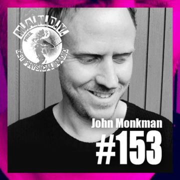2014-06-17 - John Monkman - Get Physical Radio 153.jpg
