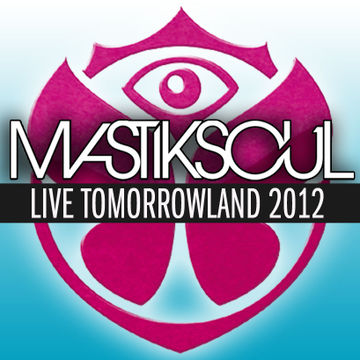 2012-08-10 - MastikSoul @ Tomorrowland.jpg