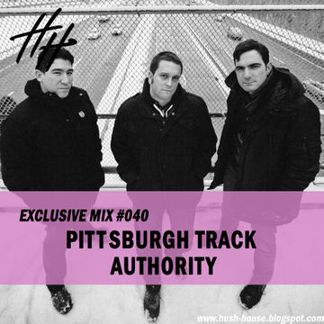 2013-01-17 - Pittsburgh Track Authority - Hush House Exclusive Mix 040.jpg