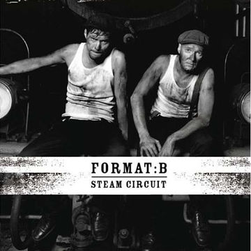 2009 - Format B - Steam Circuit (Continuous DJ Mix).jpg