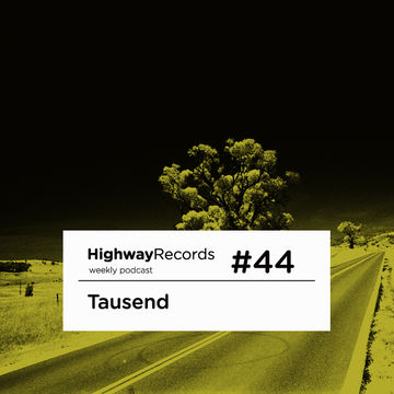 2011-10-24 - Tausend - Highway Podcast 44.jpg