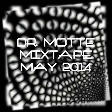 2014-05-04 - Dr. Motte - Mixtape May 2014.jpg