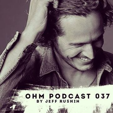2014-06-13 - Jeff Rushin - Ohm Podcast 037.jpg