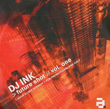 200X - DJ Ink - Future Shot Vol.1.jpg