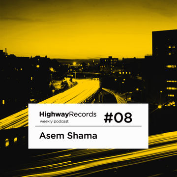 2010-12-20 - Asem Shama - Highway Podcast 08.jpg