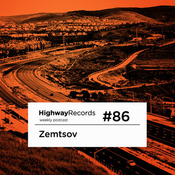 2012-10-08 - Zemtsov - Highway Podcast 86.jpg