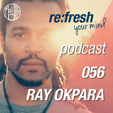 2012-11-19 - Ray Okpara - ReFresh Music Podcast 56.jpg