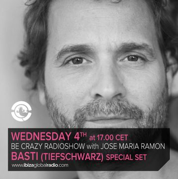 2013-09-04 - Basti @ Be Crazy Ibiza Radio Show, Ibiza Global Radio.jpg