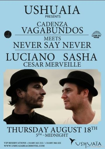 2011-08-18 - Luciano, Sasha, Cesar Merveille @ Never Say
