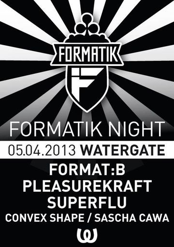 2013-04-05 - Formatik Night, Watergate.jpg