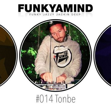 2014-02-01 - Tonbe - FunkYaMind Podcast 014.jpg