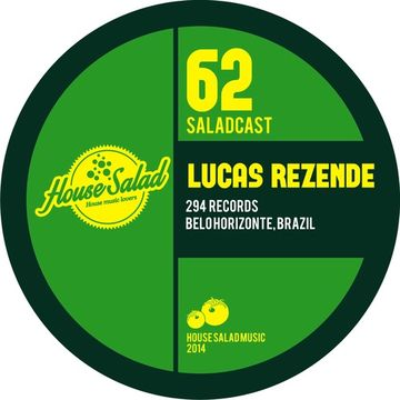 2014-03-04 - Lucas Rezende - House Salad Podcast 062.jpg