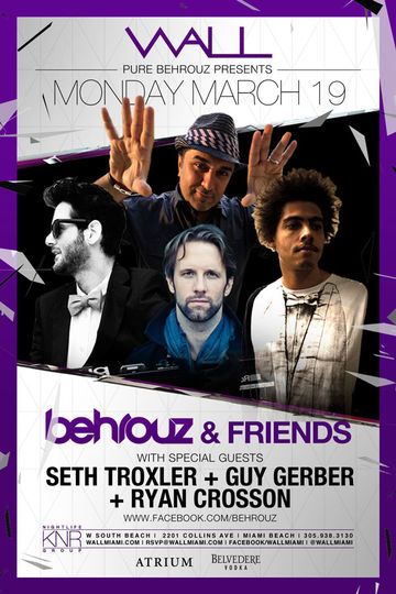 2012-03-19 - Behrouz & Friends, Wall Lounge, WMC.jpg