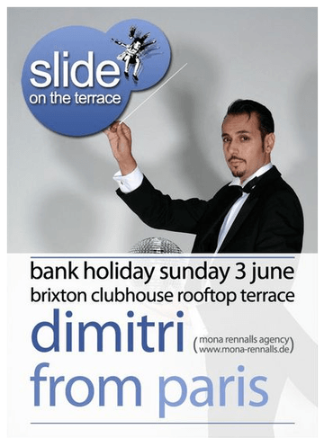 2012-06-03 - Dimitri From Paris @ Slide, Brixton Clubhouse.png
