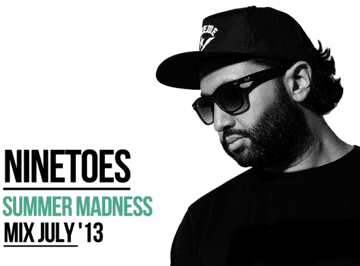 2013-07-22 - Ninetoes - Summer Madness (Promo Mix).png