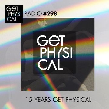 2017-07-11 - Unknown Artist - 15 Years Get Physical (Get Physical Radio 298).jpg