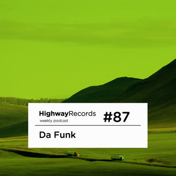 2012-10-15 - Da Funk - Highway Podcast 87.jpg