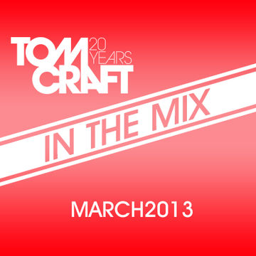 2013-03-15 - Tomcraft - In The Mix (March Promo Mix).jpg