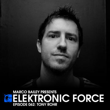 2012-02-16 - Tony Rohr - Elektronic Force Podcast 062.jpg