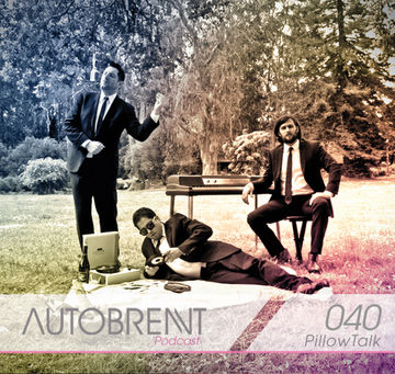 2012-0X - PillowTalk - Autobrennt Podcast 040.jpg