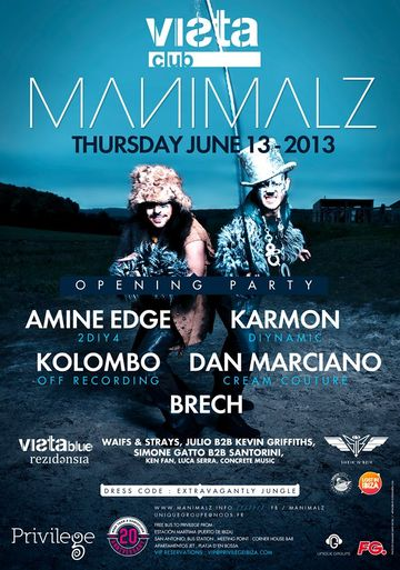 2013-06-13 - Manimalz - Opening Party, Vista Club.jpg